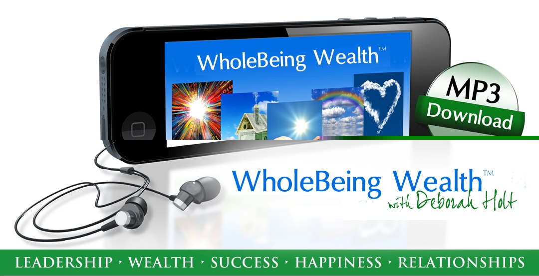 Mp3 Whole Being Wealth Deb Holt